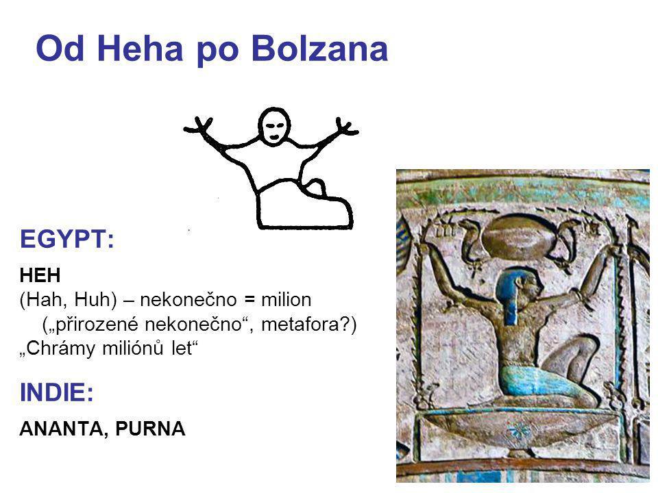 """4 Od Heha po Bolzana EGYPT: HEH (Hah, Huh) – nekonečno = milion (""""přirozené nekonečno"""", metafora?) """"Chrámy miliónů let"""" INDIE: ANANTA, PURNA"""