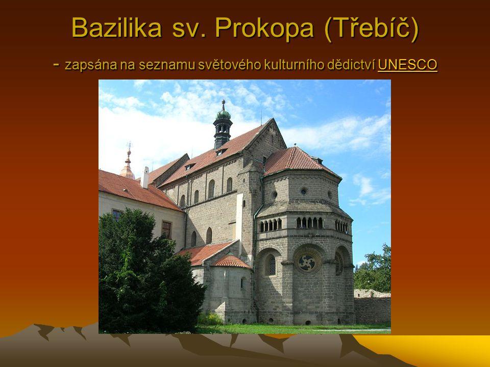 Bazilika sv. Prokopa (Třebíč) - zapsána na seznamu světového kulturního dědictví UNESCO UNESCO