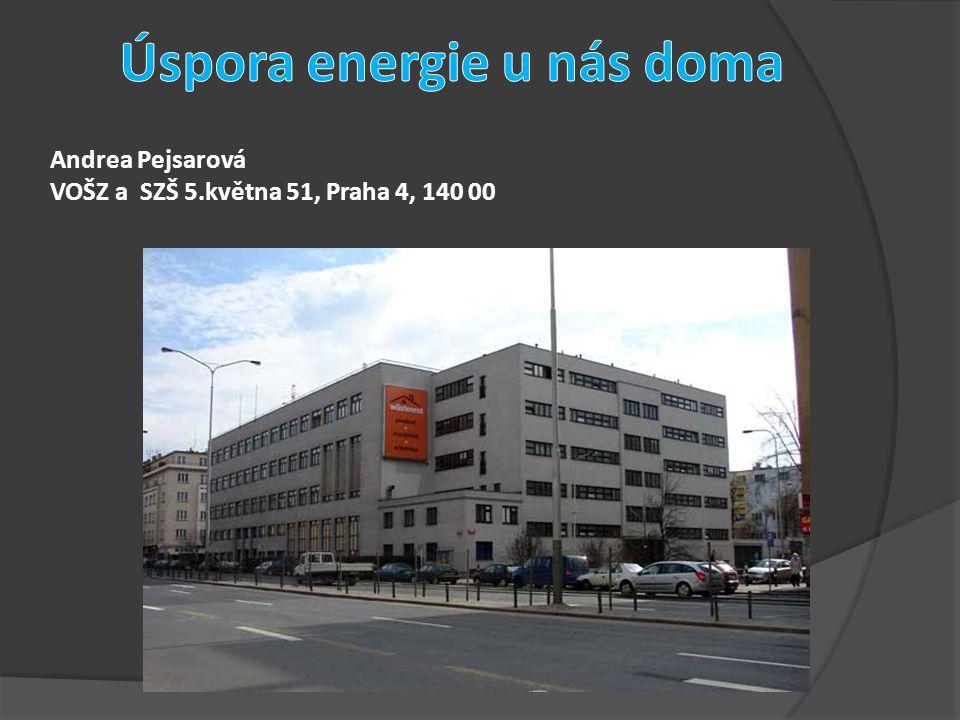 Andrea Pejsarová VOŠZ a SZŠ 5.května 51, Praha 4, 140 00