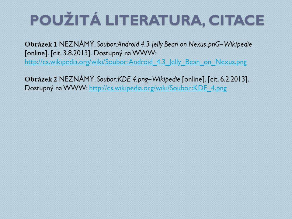 POUŽITÁ LITERATURA, CITACE Obrázek 1 NEZNÁMÝ.