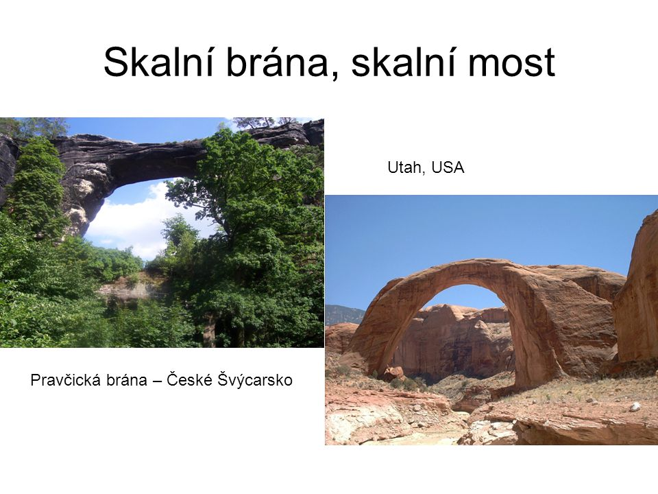 Skalní brána, skalní most Pravčická brána – České Švýcarsko Utah, USA