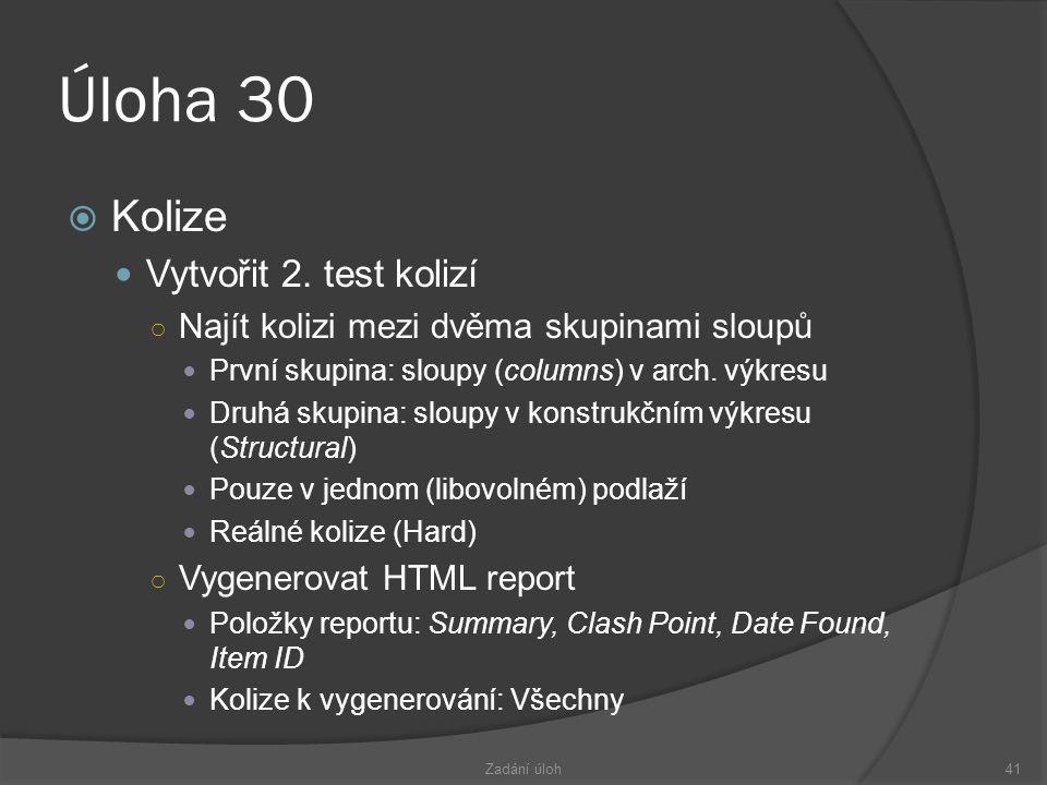 Úloha 30  Kolize  Vytvořit 2.