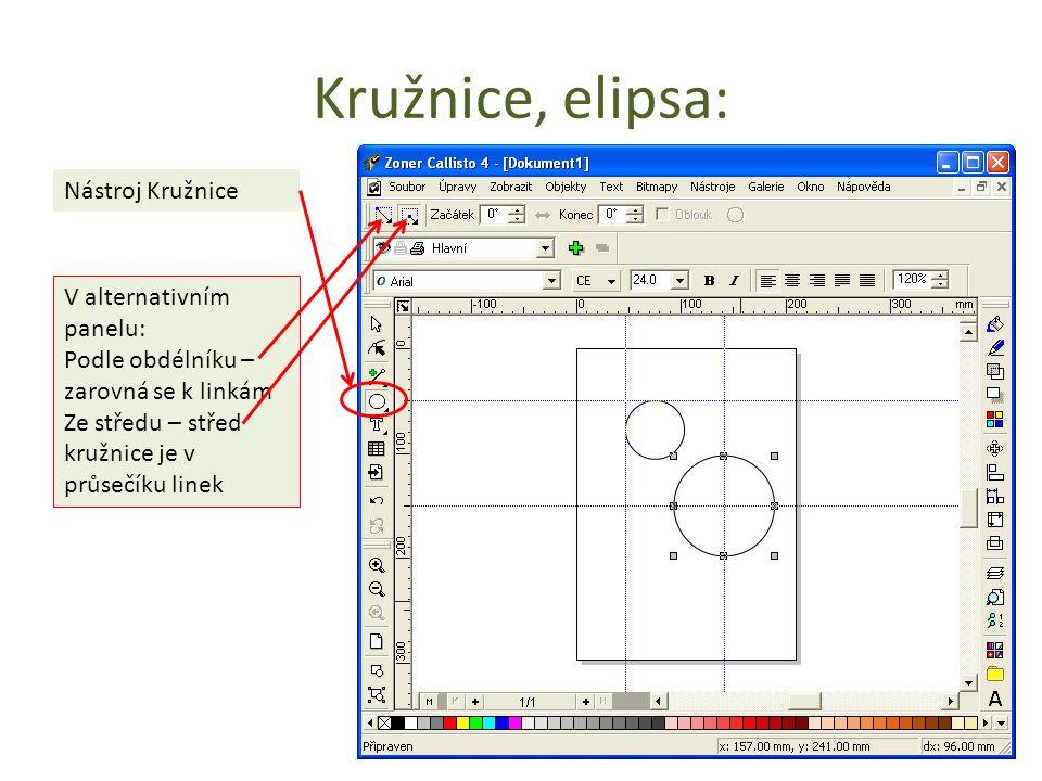 Kružnice, elipsa: Nástroj Kružnice V alternativním panelu: Podle obdélníku – zarovná se k linkám Ze středu – střed kružnice je v průsečíku linek