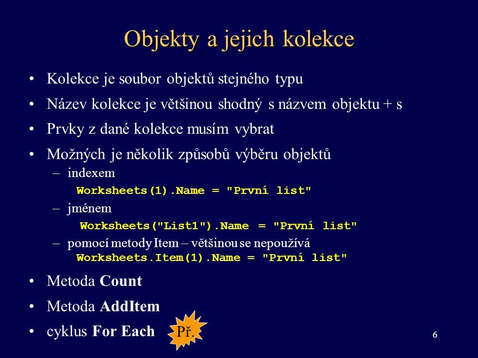 Reference k objektům Application.WorkBooks( Makra.xls ).