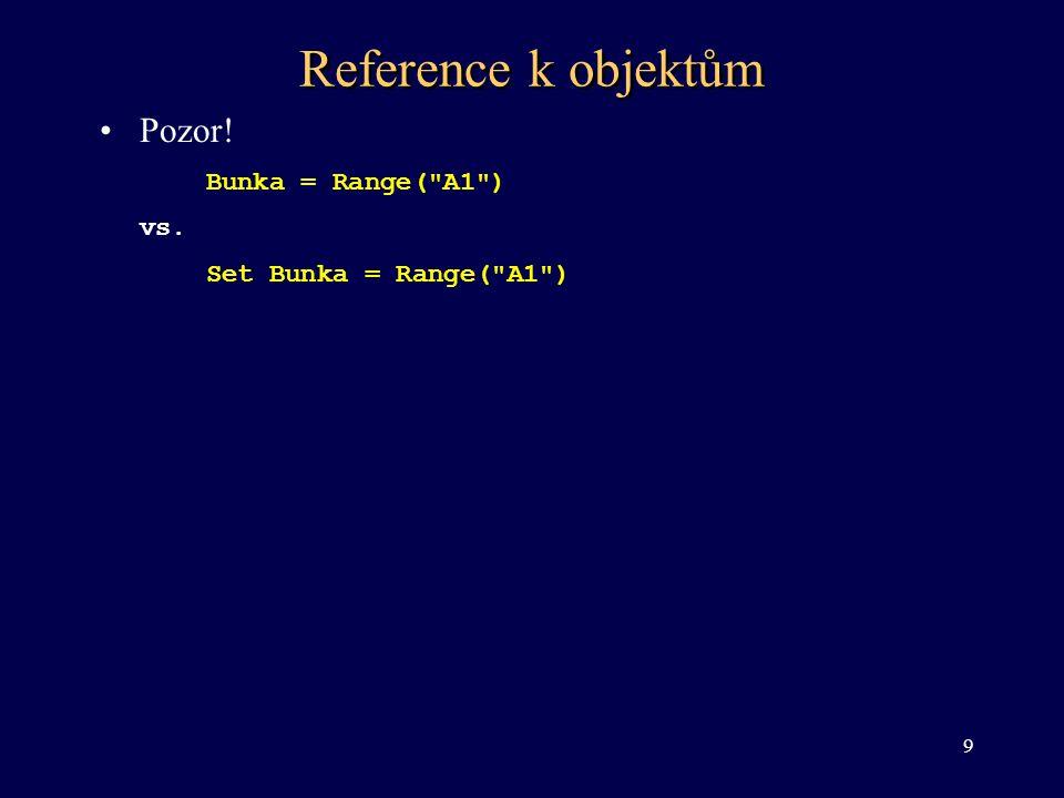 Vlastnosti Range •Vlastnosti pracující s hodnotami a vzorci –Formula – vrací nebo nastavuje vzorec – anglické názvy funkcí –FormulaLocal – vrací nebo nastavuje vzorec – názvy funkcí dle Excelu a oddělovače nastavené v ovládacím panelu –Value – vrací nebo nastavuje hodnotu v buňce nebo v oblasti buněk •Vlastnosti objektu Range –ColumnWidth, Height, Hidden, RowHeight, Width •Formát buňky –Font, HorizontalAligment, Interior, NumberFormat, Orientation, Style, VerticalAligment, 20
