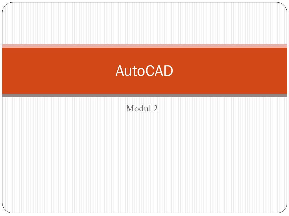 Modul 2 AutoCAD