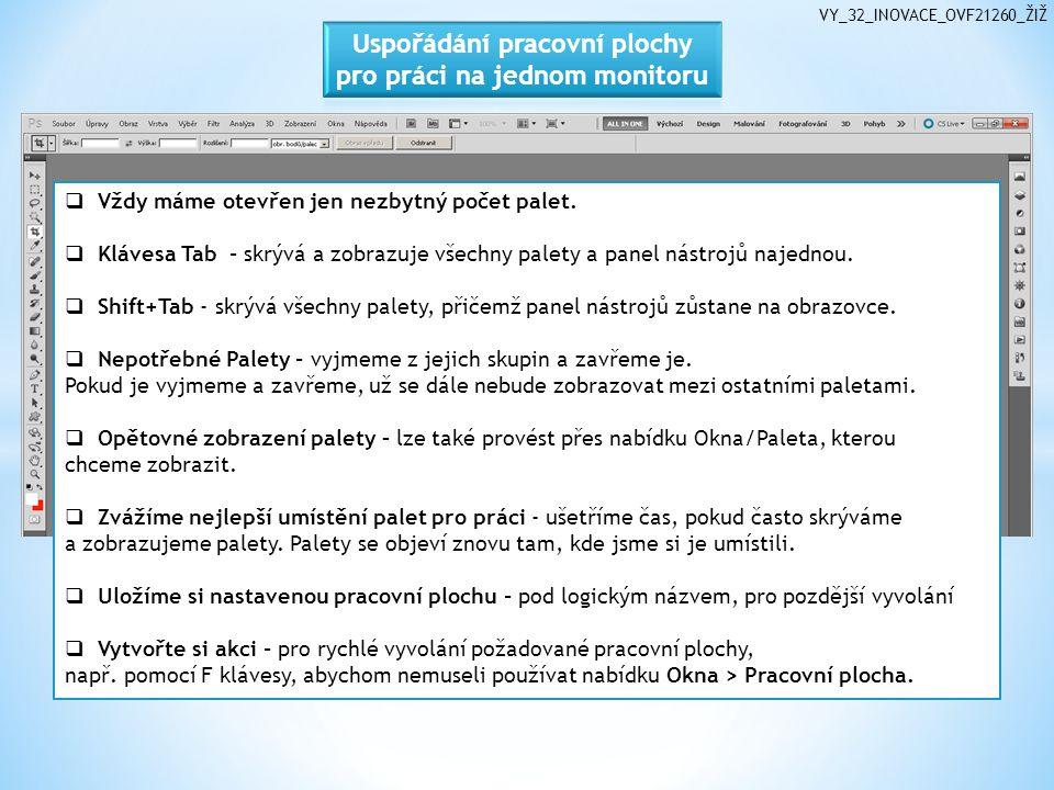 VY_32_INOVACE_OVF21260_ŽIŽ  Vždy máme otevřen jen nezbytný počet palet.