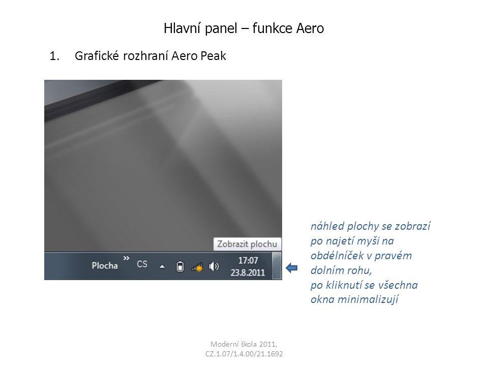 Hlavní panel – funkce Aero 1.
