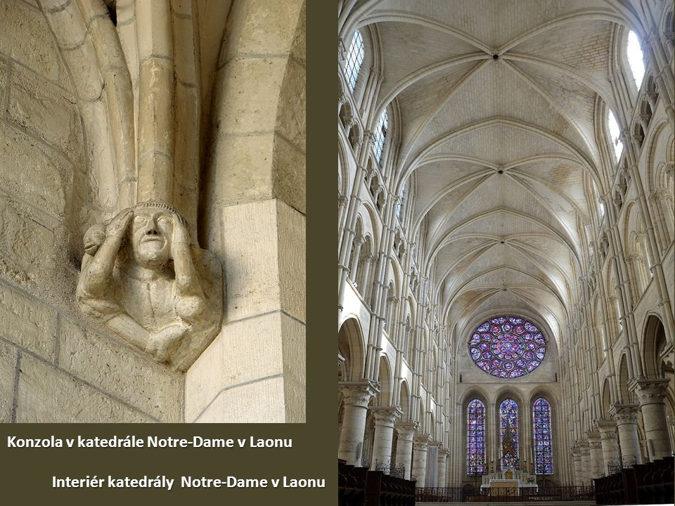 Interiér katedrály Notre-Dame v Laonu Konzola v katedrále Notre-Dame v Laonu