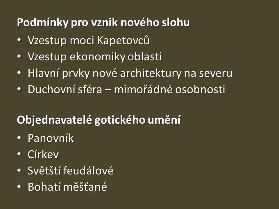 Základní rysy gotické architektury • Vertikalita (oproti románské horizontalitě) • Odhmotněnost (oproti románské masivnosti) • Sjednocení prostoru (oproti románské aditivnosti)
