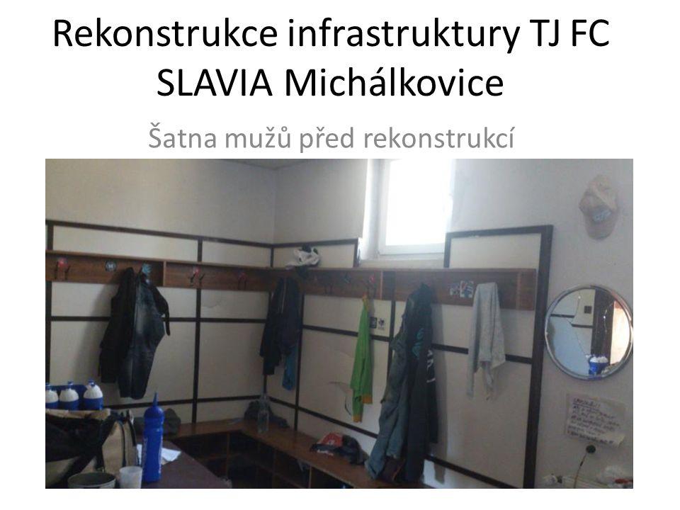 Rekonstrukce infrastruktury TJ FC SLAVIA Michálkovice Šatna mužů před rekonstrukcí