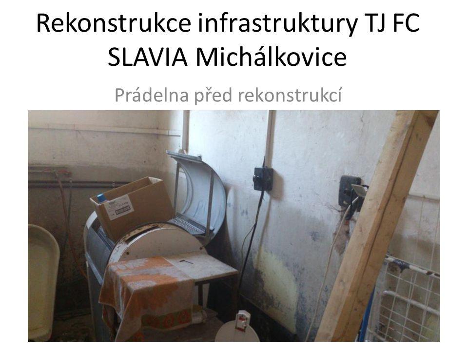 Rekonstrukce infrastruktury TJ FC SLAVIA Michálkovice Prádelna před rekonstrukcí