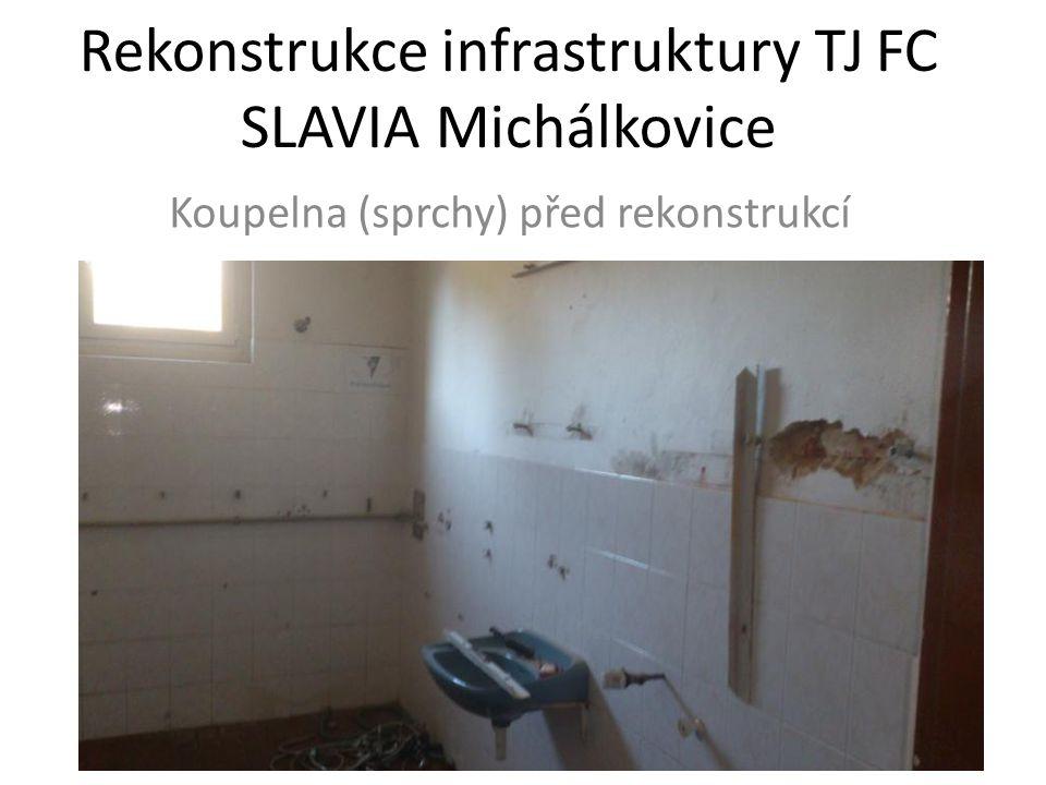 Rekonstrukce infrastruktury TJ FC SLAVIA Michálkovice Koupelna (sprchy) před rekonstrukcí