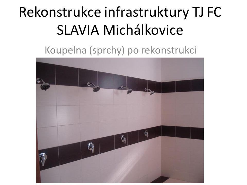 Rekonstrukce infrastruktury TJ FC SLAVIA Michálkovice Koupelna (sprchy) po rekonstrukci