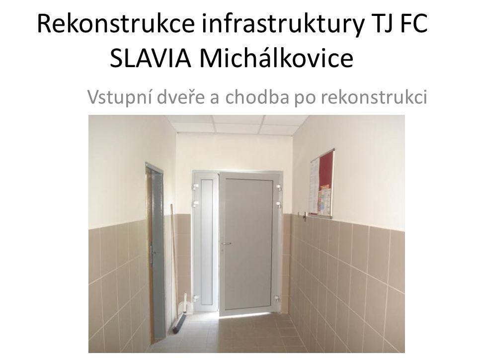 Rekonstrukce infrastruktury TJ FC SLAVIA Michálkovice Vstupní dveře a chodba po rekonstrukci