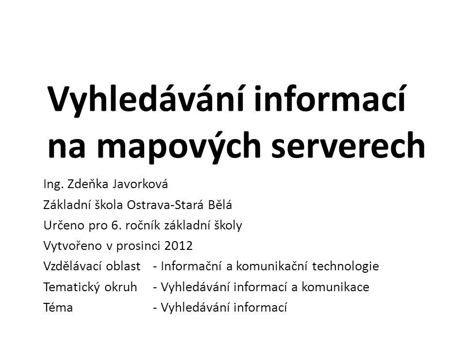 Vyhledávání informací na mapových serverech Ing.