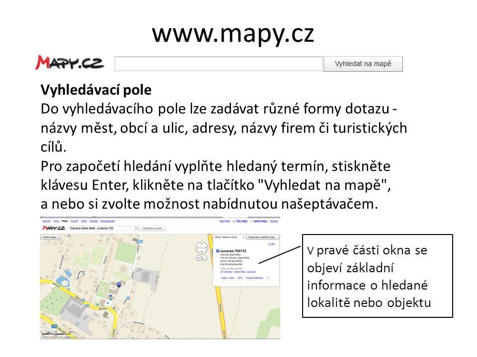 Volba typu mapy Můžeme volit různé typy zobrazení mapy a zobrazení požadovaných objektů.
