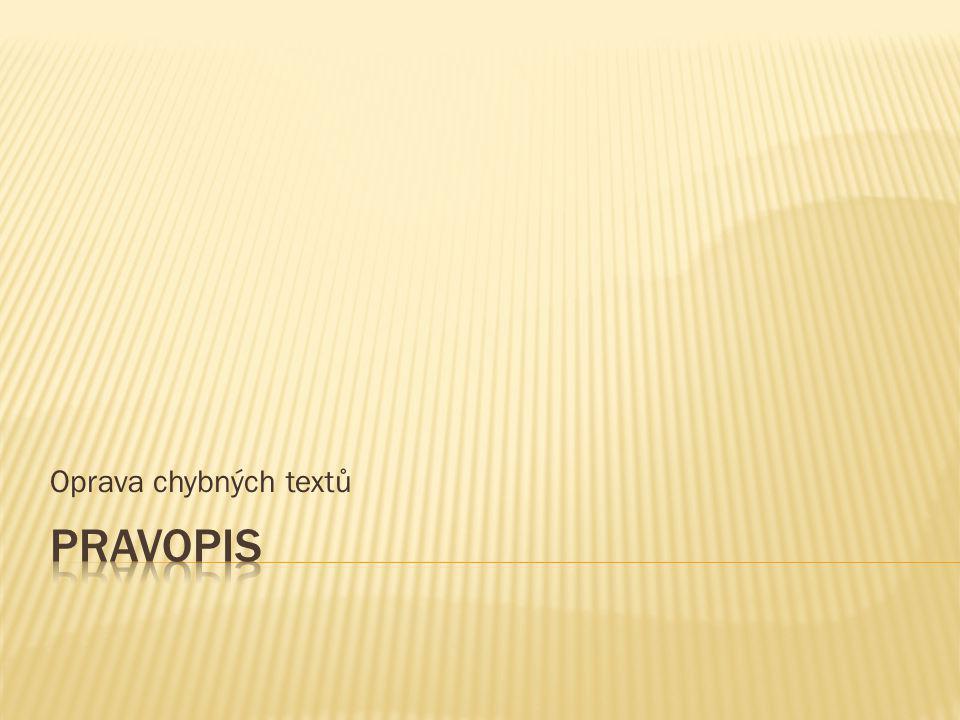 Oprava chybných textů