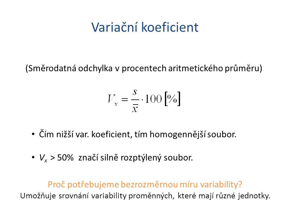 Variační koeficient (Směrodatná odchylka v procentech aritmetického průměru) • Čím nižší var.