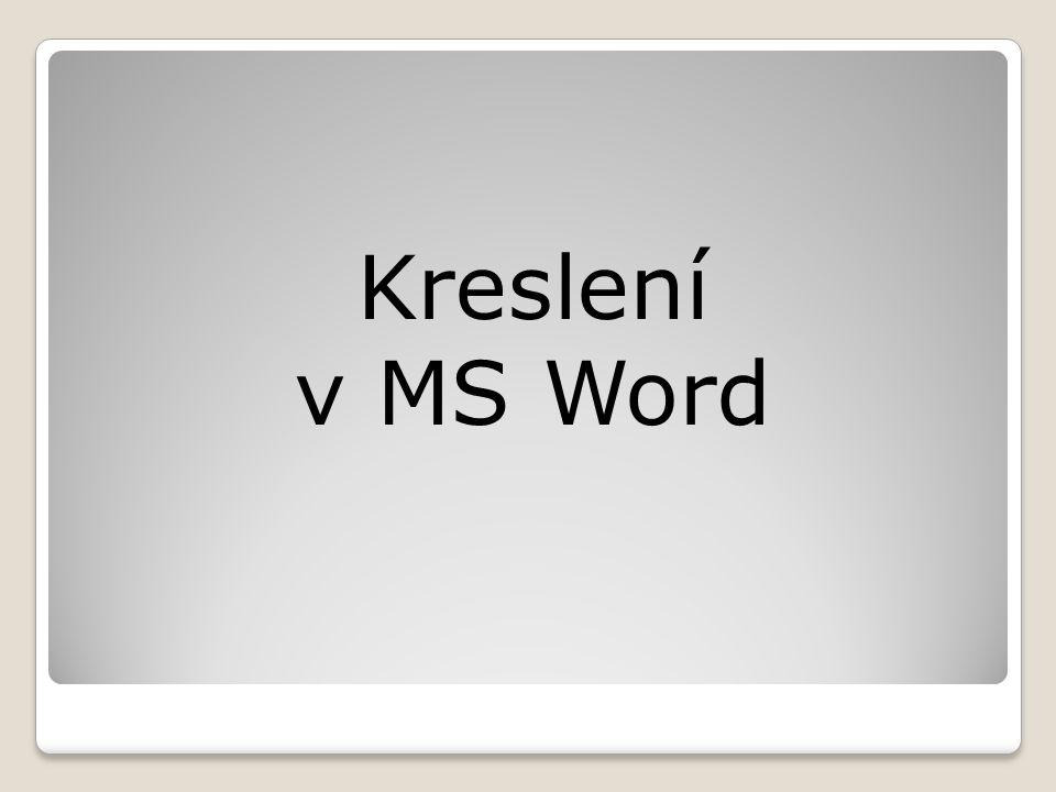 Kreslení v MS Word