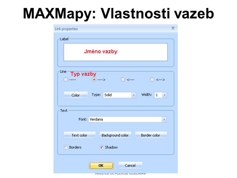 MAXMapy: Vlastnosti vazeb