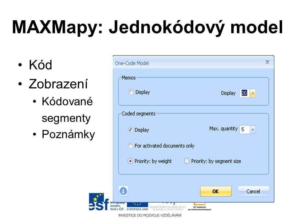 MAXMapy: Jednokódový model •Kód •Zobrazení •Kódované segmenty •Poznámky
