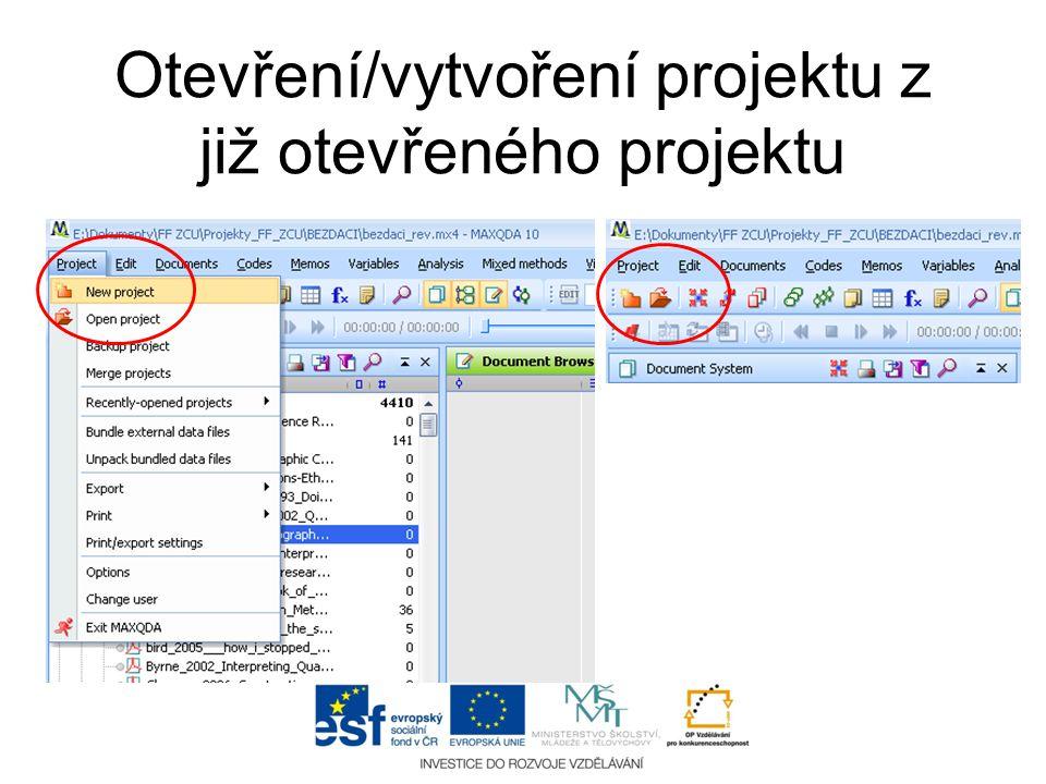 Otevření/vytvoření projektu z již otevřeného projektu