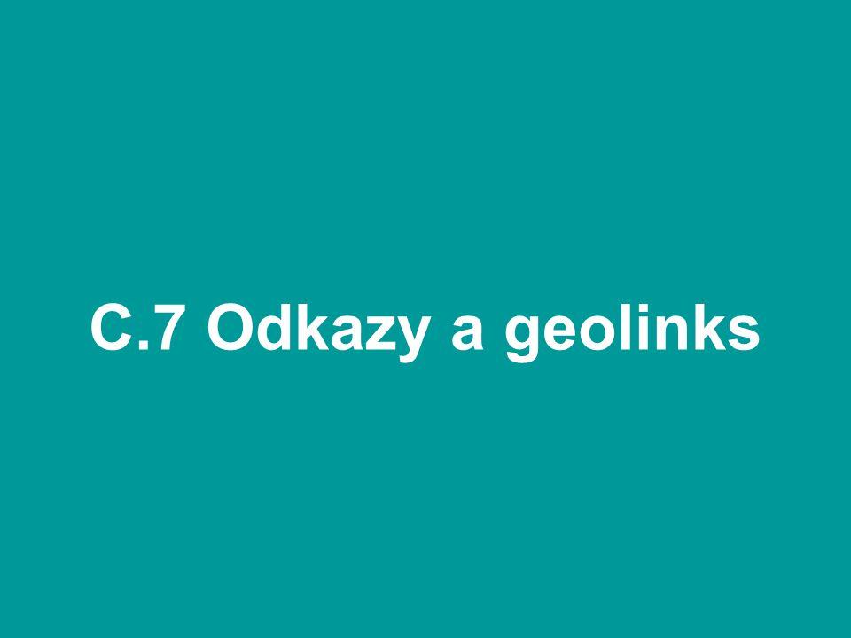 C.7 Odkazy a geolinks