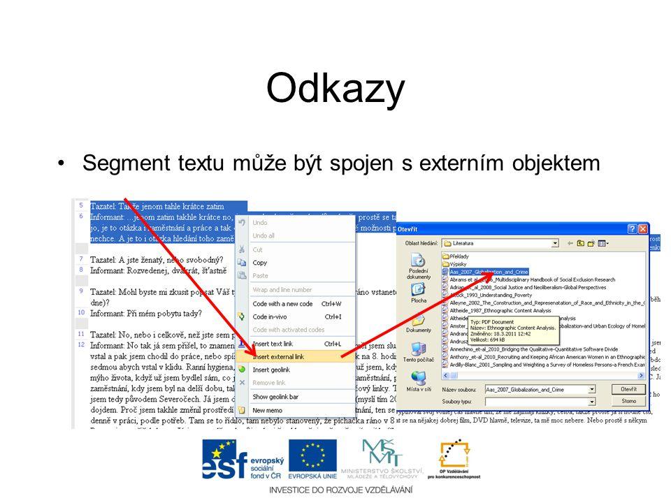Odkazy •Segment textu může být spojen s externím objektem
