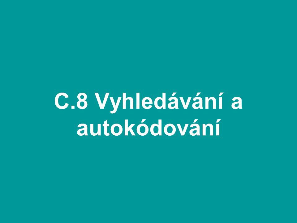 C.8 Vyhledávání a autokódování