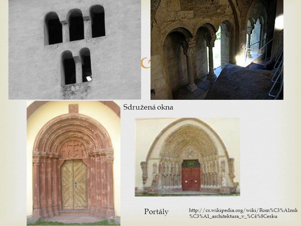  Sdružená okna Portály http://cs.wikipedia.org/wiki/Rom%C3%A1nsk %C3%A1_architektura_v_%C4%8Cesku