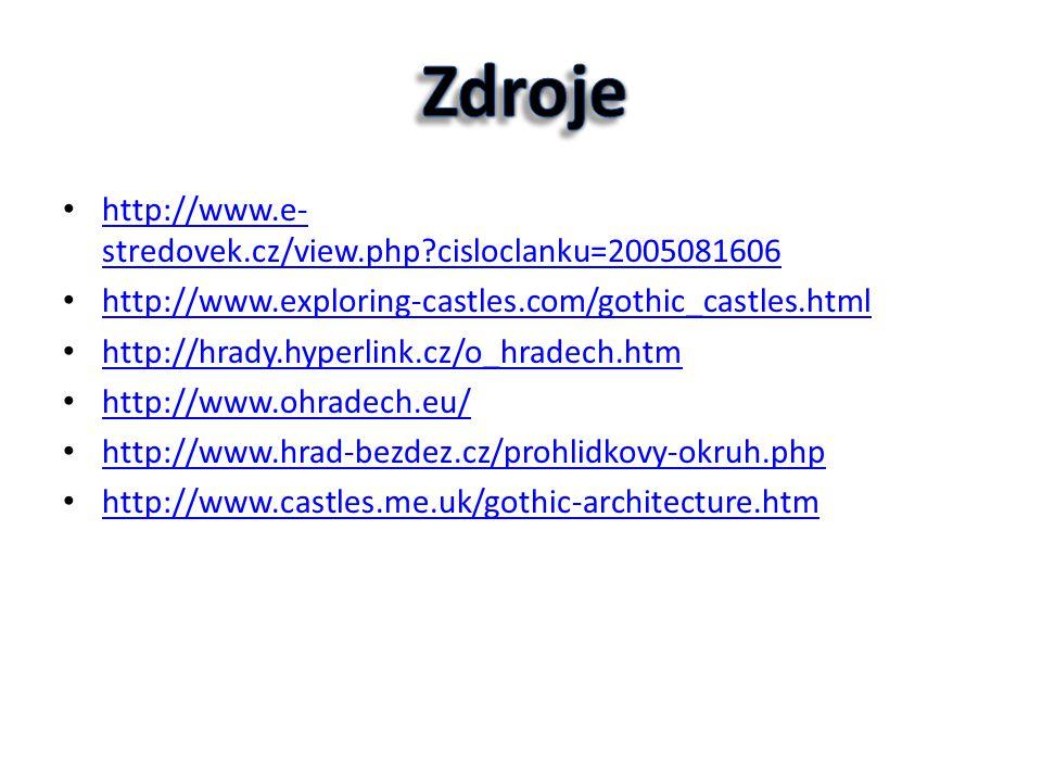 • http://www.e- stredovek.cz/view.php?cisloclanku=2005081606 http://www.e- stredovek.cz/view.php?cisloclanku=2005081606 • http://www.exploring-castles