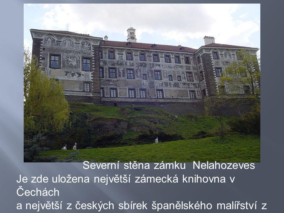 Severní stěna zámku Nelahozeves Je zde uložena největší zámecká knihovna v Čechách a největší z českých sbírek španělského malířství z přelomu 16. a 1