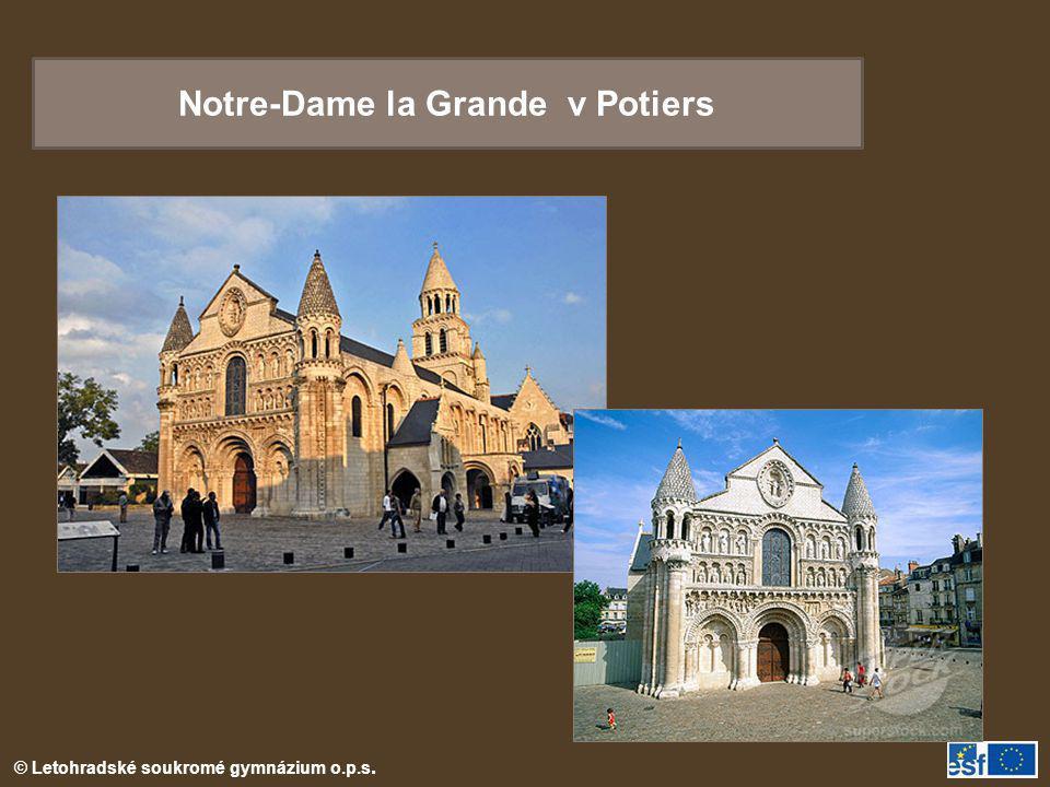 © Letohradské soukromé gymnázium o.p.s. Notre-Dame la Grande v Potiers