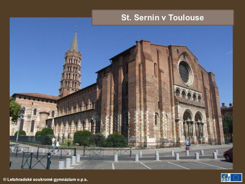 © Letohradské soukromé gymnázium o.p.s. St. Sernin v Toulouse