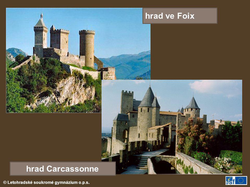 © Letohradské soukromé gymnázium o.p.s. hrad ve Foix hrad Carcassonne