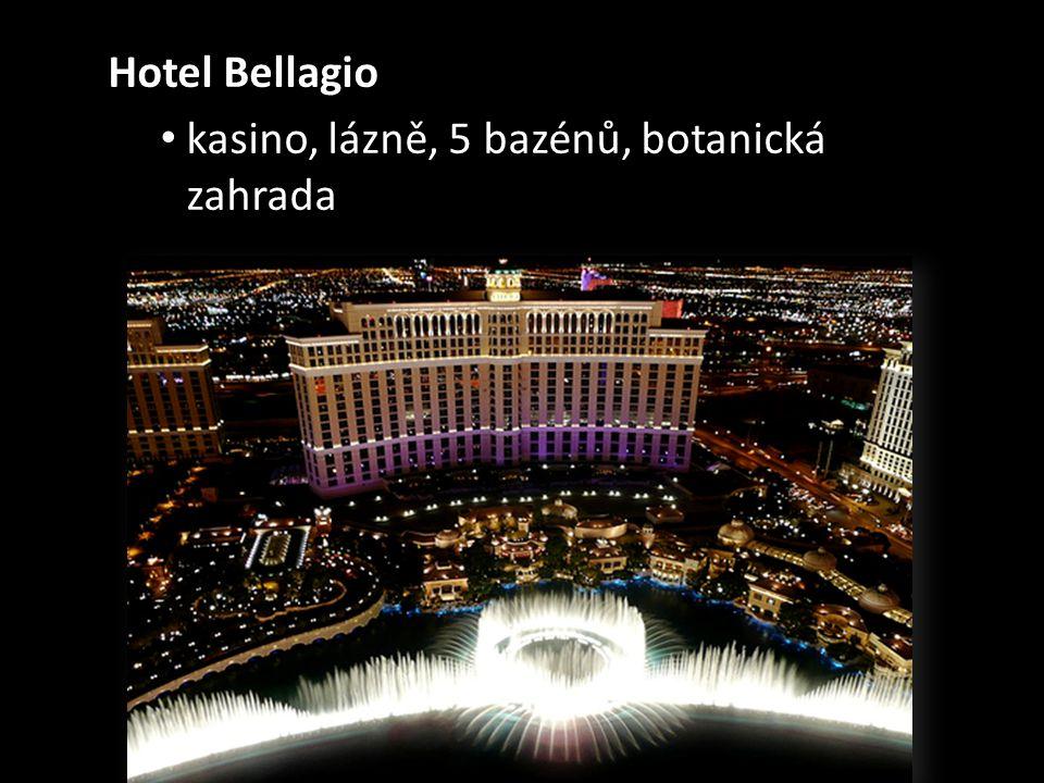 Hotel Bellagio • kasino, lázně, 5 bazénů, botanická zahrada