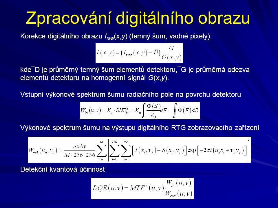 Zpracování digitálního obrazu Korekce digitálního obrazu I raw (x,y) (temný šum, vadné pixely): kde  D je průměrný temný šum elementů detektoru,  G