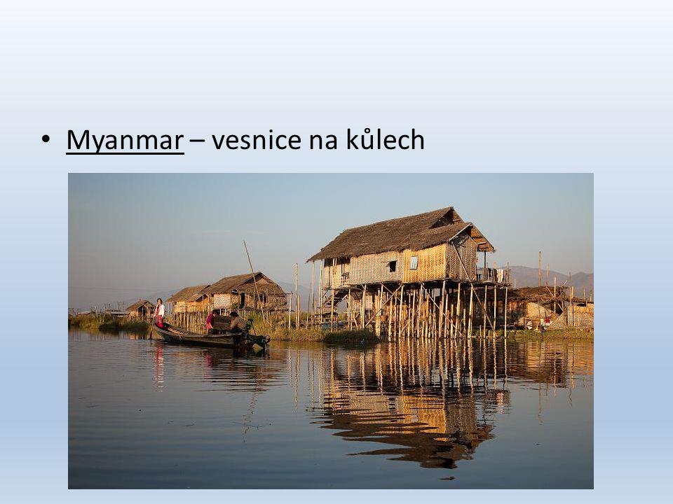 • Myanmar – vesnice na kůlech