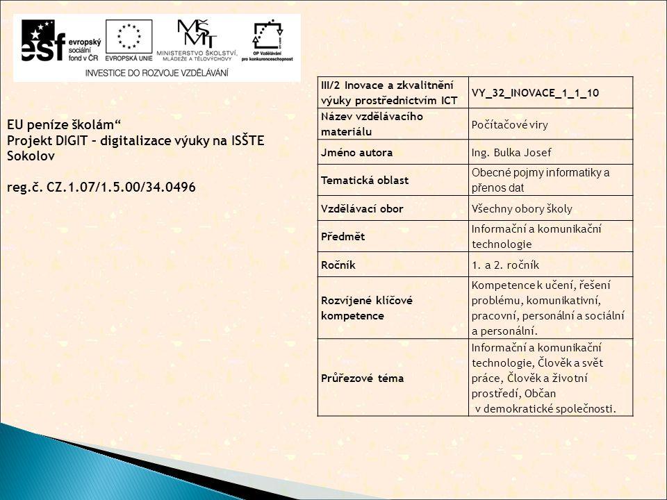EU peníze školám Projekt DIGIT – digitalizace výuky na ISŠTE Sokolov reg.č.