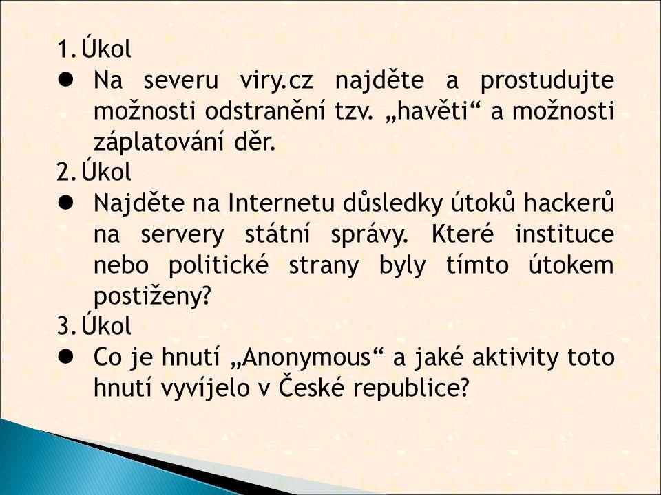 1.Úkol  Na severu viry.cz najděte a prostudujte možnosti odstranění tzv.