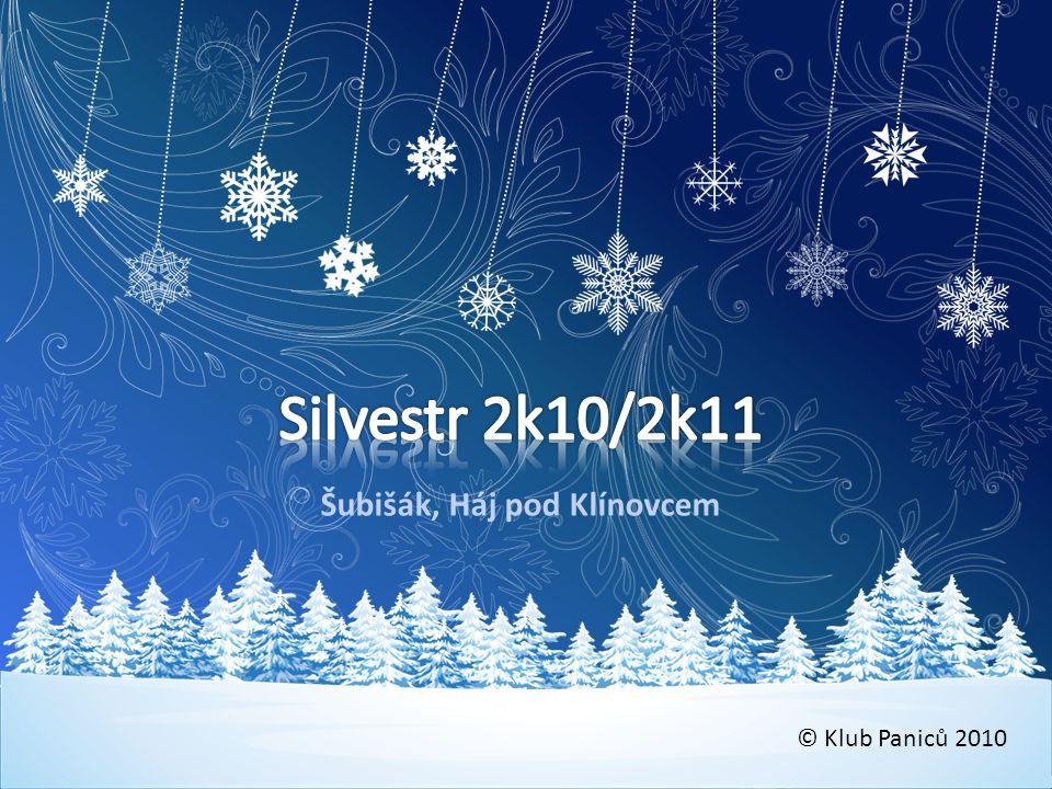 KP Silvestr 2k10/2k11 • Co rok dal a vzal .