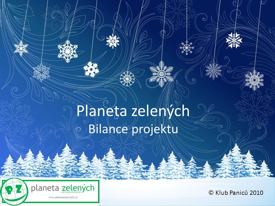 Planeta zelených Bilance projektu © Klub Paniců 2010