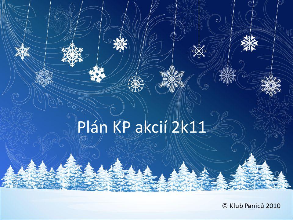 Plán KP akcií 2k11 © Klub Paniců 2010