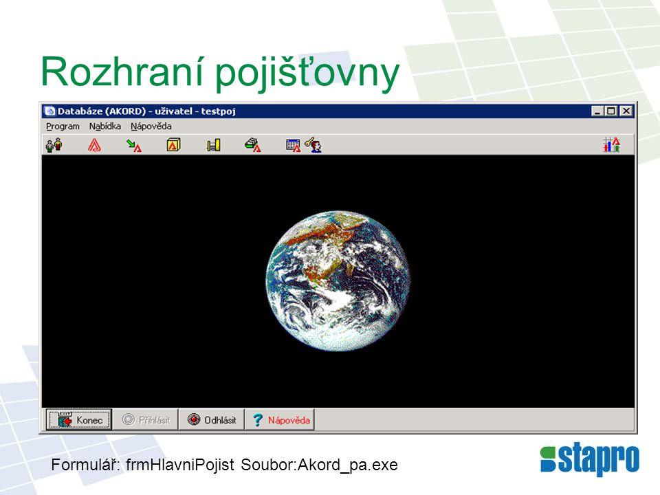 Rozhraní pojišťovny Formulář: frmHlavniPojist Soubor:Akord_pa.exe