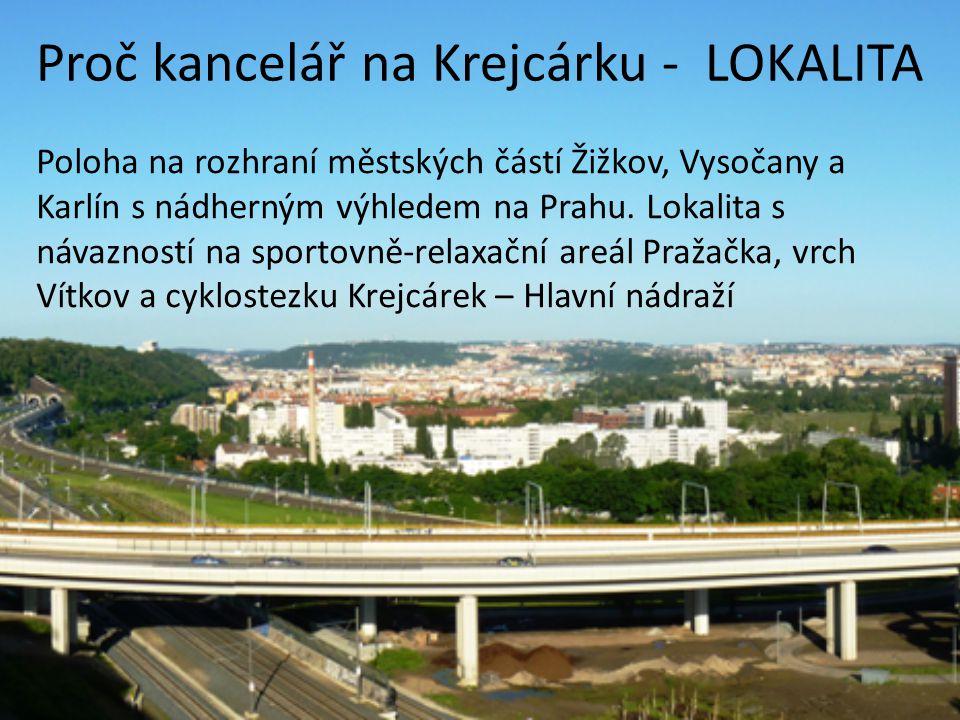 Proč kancelář na Krejcárku - LOKALITA Poloha na rozhraní městských částí Žižkov, Vysočany a Karlín s nádherným výhledem na Prahu. Lokalita s návaznost