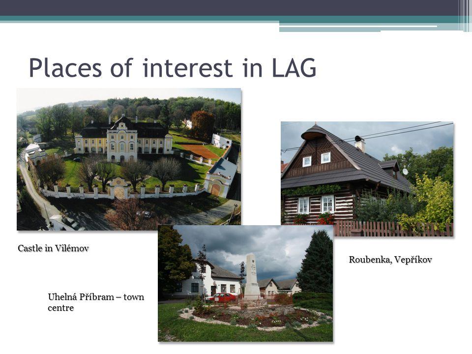 Places of interest in LAG Castle in Vilémov Uhelná Příbram – town centre Roubenka, Vepříkov