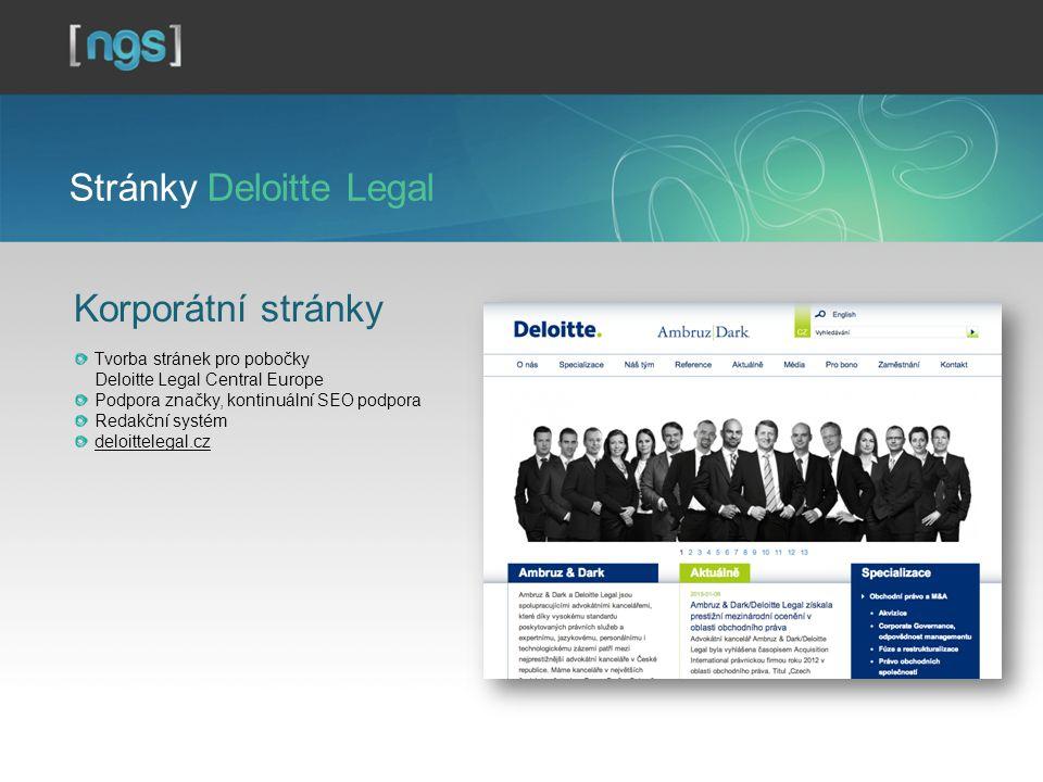 Stránky Deloitte Legal Korporátní stránky Tvorba stránek pro pobočky Deloitte Legal Central Europe Podpora značky, kontinuální SEO podpora Redakční systém deloittelegal.cz