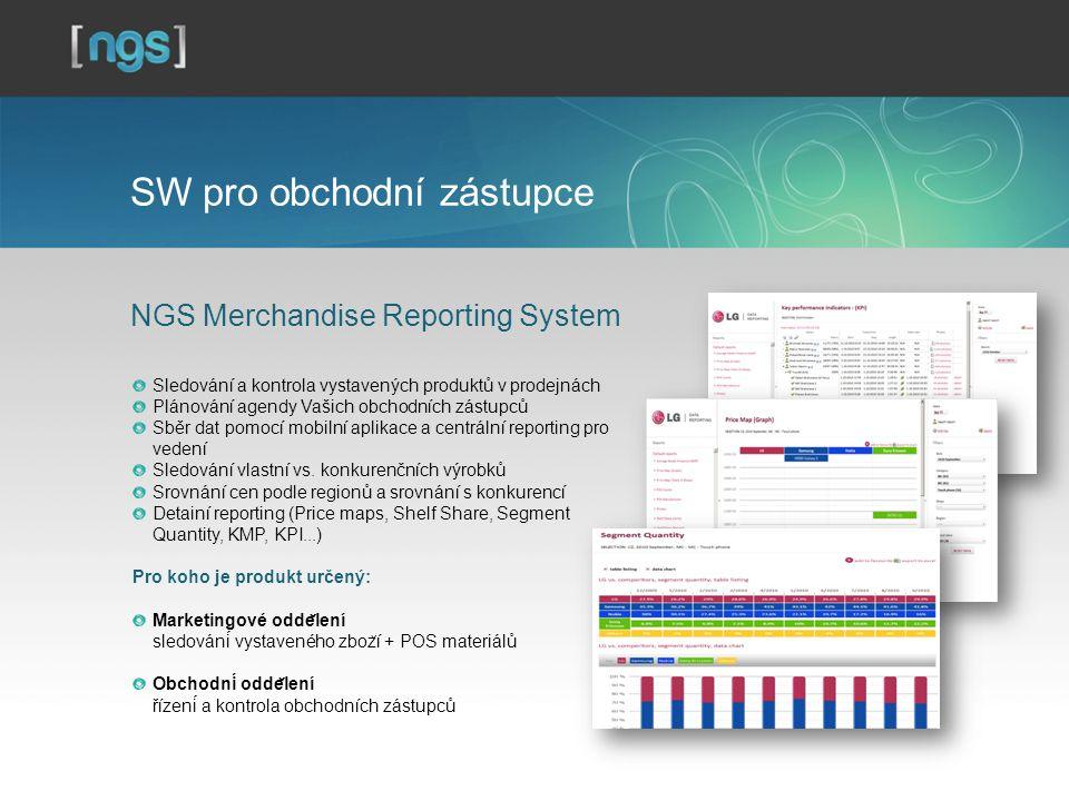 SW pro obchodní zástupce NGS Merchandise Reporting System Sledování a kontrola vystavených produktů v prodejnách Plánování agendy Vašich obchodních zástupců Sběr dat pomocí mobilní aplikace a centrální reporting pro vedení Sledování vlastní vs.