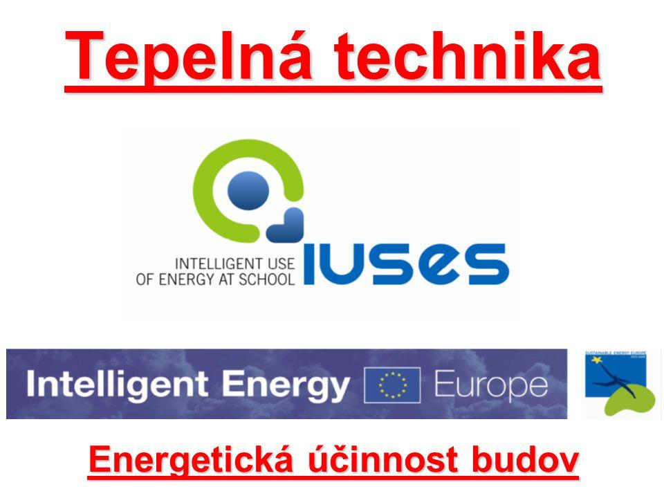 Tepelná technika Energetická účinnost budov